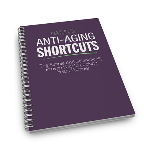 Natural Anti-aging Shortcuts 1