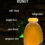 Here are the health benefits of one of the oldest sweeteners on earth, and some …