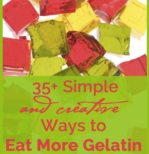 35+ Simple Ways to Eat More Gelatin