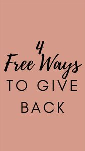 4 Free Ways To Give Back