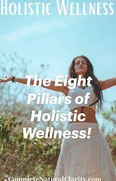 The Eight Pillars of Holistic Wellness!